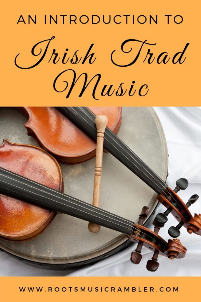 An introduction to Irish trad music